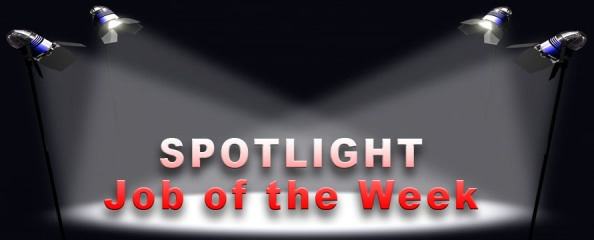 Spotlight Job of the Week
